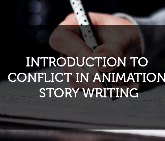 Introduction to Conflict in Animation Story Writing