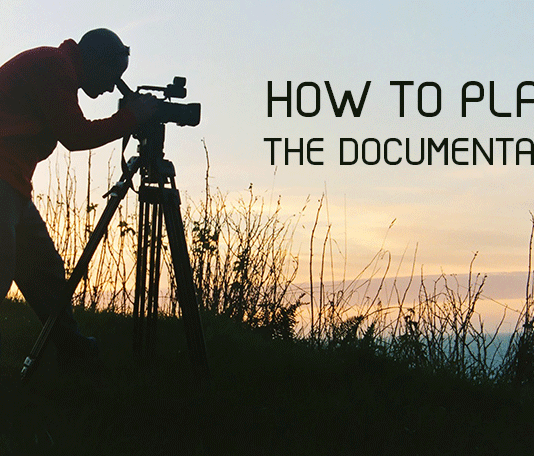 How to Plan the Documentary