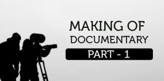 Making of Documentary